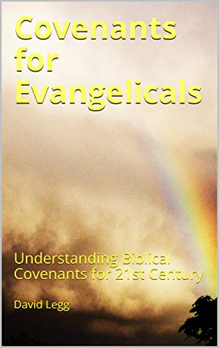 Covenants for Evangelicals book front cover